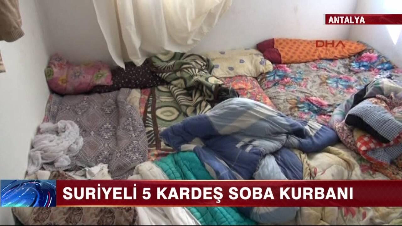 Suriyeli beş kardeş soba kurbanı