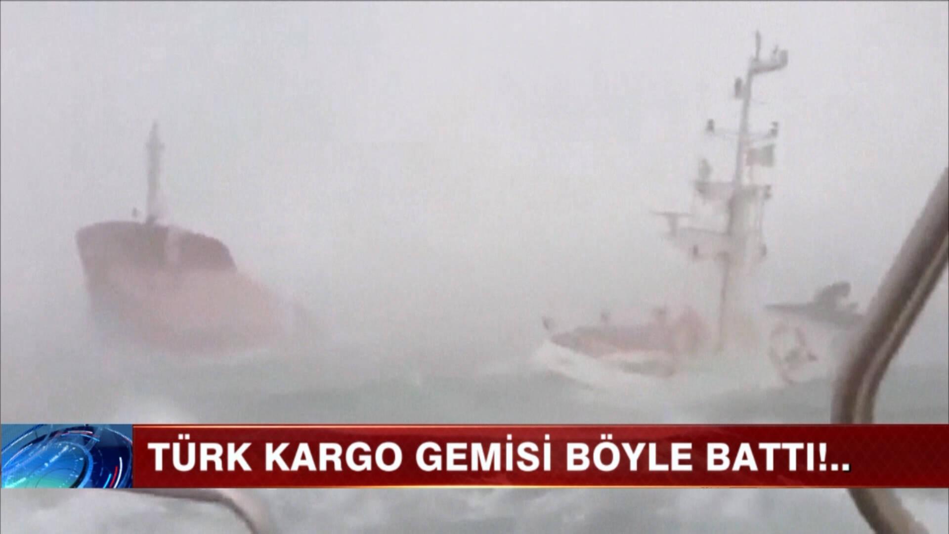 Türk kargo gemisi böyle battı!