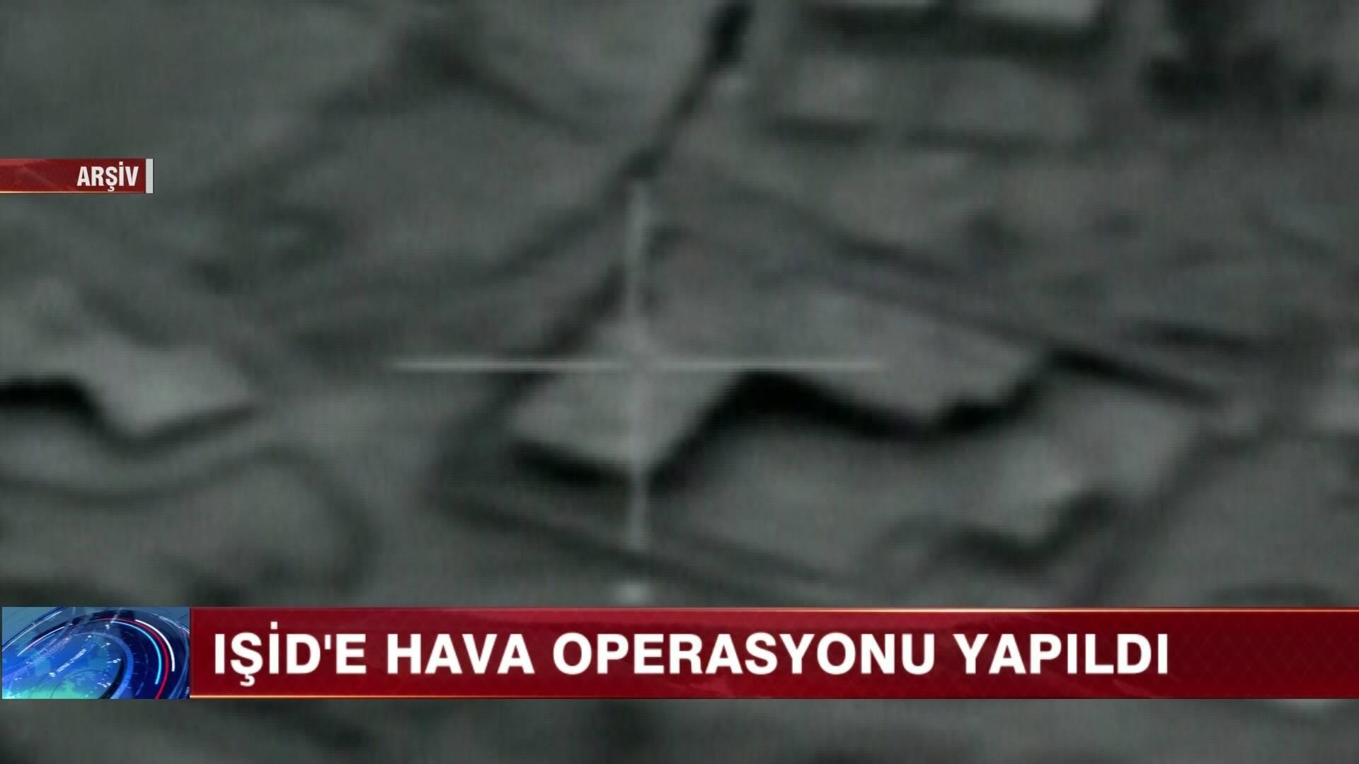 IŞİD'e hava operasyonu yapıldı!