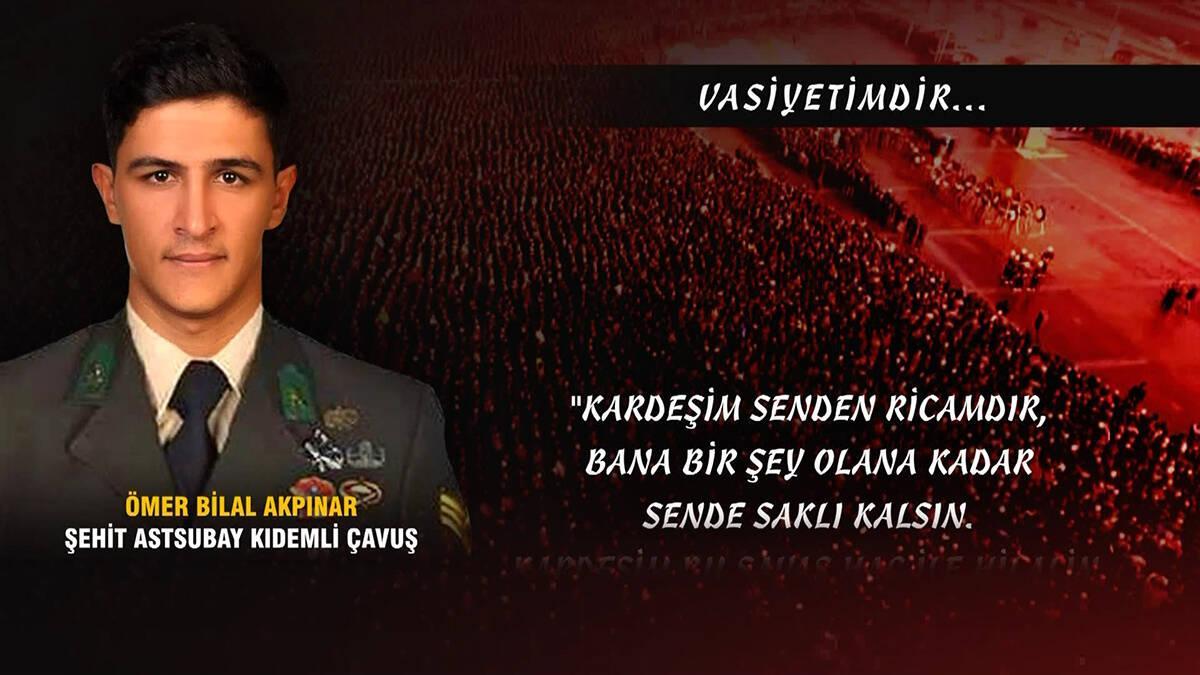 Afrin'de şehit olan Ömer Bilal Akpınar'ın vasiyeti!