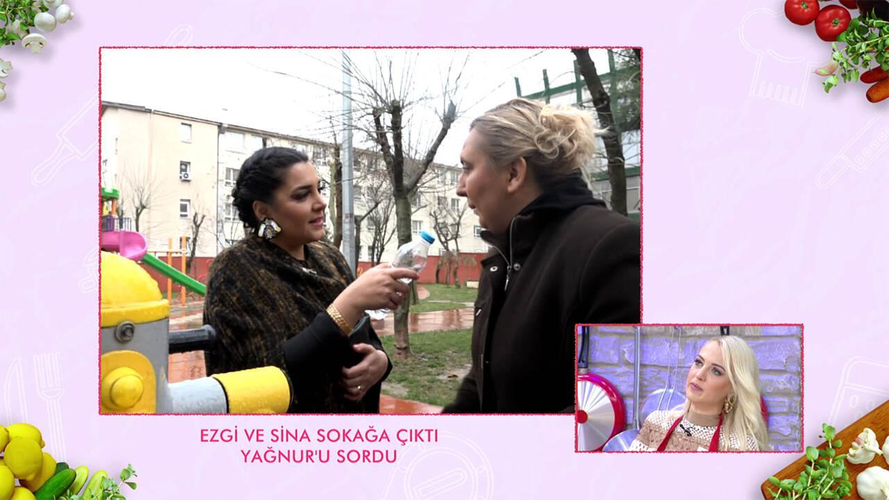 Ezgi ve Sina sokağa çıktı Yağnur'u sordu!
