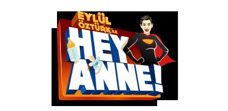 Eylül Öztürk ile Hey Anne