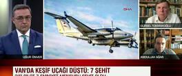 Son dakika! Van'daki keşif uçağı neden düştü? Abdullah Ağar canlı yayında yorumladı | Video