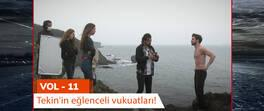 Tekin'in eğlenceli vukuatları - VOL 11