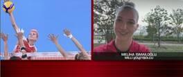 Milli Voleybolcu Meliha İsmailoğlu CNN TÜRK canlı yayınına katıldı