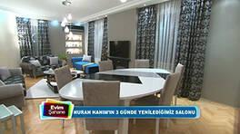 İşte Nuran Hanım'ın yenilenen salonu