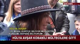 Hülya Avşar Kobanili mültecilere gitti