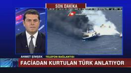 Feribot felaketinden kurtulan Ahmet Şimşek telefonla bağlandı!