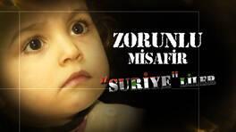 Türkiye'nin zorunlu misafirleri Suriye'liler!