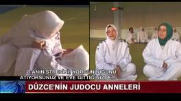 Düzce'nin Judocu Anneleri!