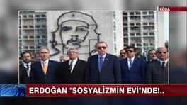 Erdoğan'ın renkli Küba gezisi