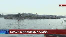 Galatasaray Adası (Suada) mahkemelik oldu?
