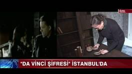 Da Vinci şifresi İstanbul'da!