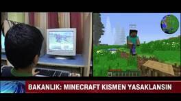 Minecraft kısmen yasaklansın!