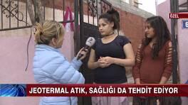 Aydın Ovası'nda jeotermal atık tehdidi!