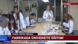 Fabrikada üniversite eğitimi