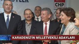 Karadeniz'in Milletvekili adayları!