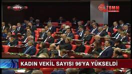Meclisteki kadın vekil sayısı arttı!