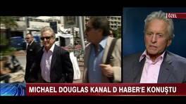 Micheal Douglas, Kanal D Haber'e konuştu!