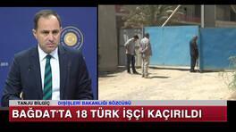 Bağdat'ta 18 Türk İşçi Kaçırıldı!