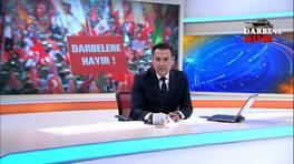 Kanal D Ana Haber Bülteni - 25.07.2016