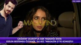 Bestemsu Özdemir ve Çağatay Ulusoy aşk mı yaşıyor?