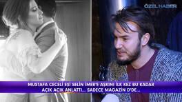 Mustafa Ceceli'den çok özel açıklamalar!