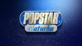 Popstar 2018 Kanal D'de!