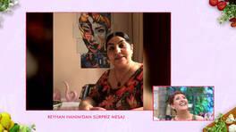 Reyhan Hanım'dan sürpriz mesaj!