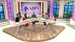 4 Kadın Zamanı / 31.08.2018