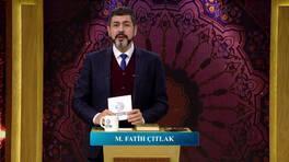 M. Fatih Çıtlak ile Huzur Vakti 11. Bölüm