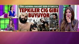 Ünlü oyuncudan, Türk kadınlarına ağır sözler!