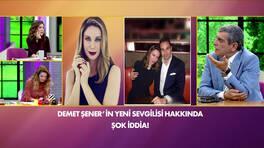 Demet Şener'in sevgilisi hakkında şok iddia!