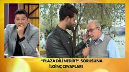 Plaza dilini halk nasıl yorumladı?