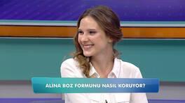 Alina Boz formunu nasıl koruyor?