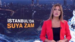 İstanbul'da suya zam geliyor!