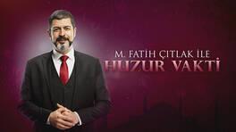 M. Fatih Çıtlak ile Huzur Vakti - 16.01.2020 Özeti