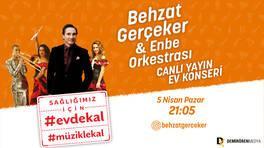 #EvdeKal #MüzikleKal Behzat Gerçeker ve ENBE Orkestrası canlı canlı evlere konuk oluyor!