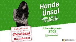 #EvdeKal #MüzikleKal Hande Ünsal ev konseriyle 'İyi Misin?' diyecek!