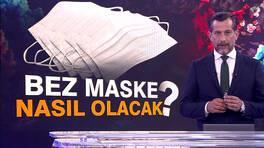 Bez maske nasıl olacak?
