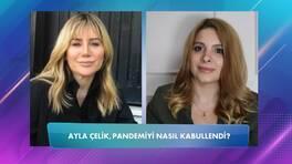 Tuğba Keskin'le Sor Ona: Ayla Çelik