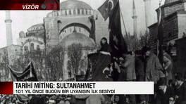 Tarihi miting: Sultanahmet
