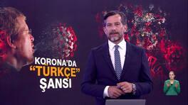 Korona'da Türkçe şansı!