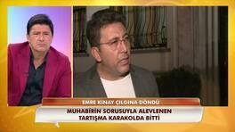 Emre Kınay o görüntüler sonrası ilk kez konuştu!