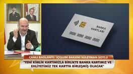 İçişleri Bakanı Süleyman Soylu yeni kimliklerle ilgili önemli açıklamalarda bulundu!