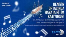 Radyo D açık denizden merhaba diyecek!