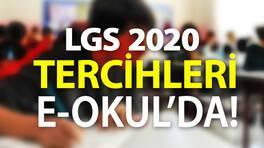 e okul tercih işlemleri LGS 2020 tercihleri için kullanılıyor: LGS tercihleri son gün ne zaman?
