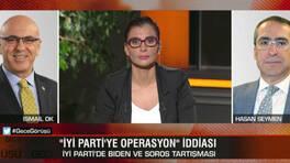İYİ Parti'ye operasyon iddiası! İsmail Ok: Seymen, Biden ile görüştü   Video