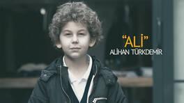 Bir Annenin Günahı dizisinde Ali (Alihan Türkdemir) kimdir?