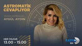 """""""ASTROMATİK CEVAPLIYOR"""" RADYO D'DE BAŞLIYOR!"""